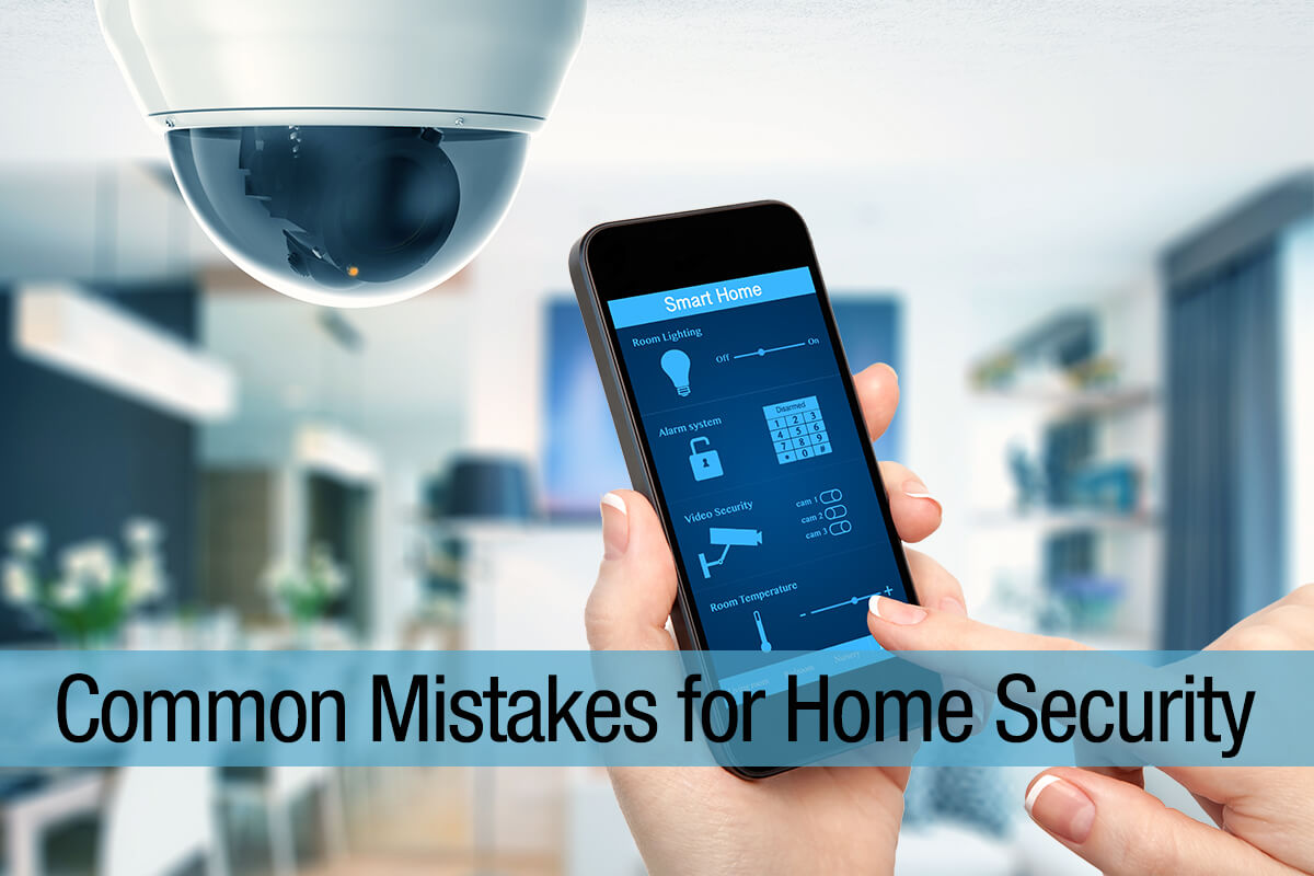 Common-Mistakes-for-Home-Security